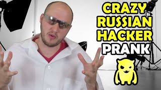 Crazy Russian Hacker Prank by Ownage Pranks